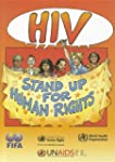 Hiv/Aids Stand Up For Human Rights
