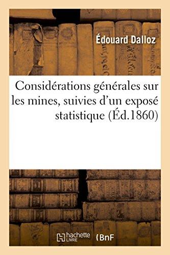 Considérations Générales Sur Les Mines (Histoire)  [Dalloz-E] (Tapa Blanda)