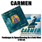Fandangos In Space / Dancing On A Cold Wind by Carmen [Music CD]