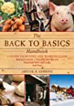 The Back to Basics Handbook: A Guide...