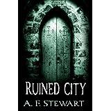 Ruined Cityby A. F.  Stewart