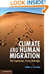 Climate and Human Migration: Past Exp...