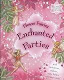 Flower Fairies Enchanted Parties