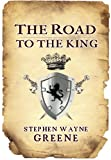 The Road to the King (The Kingdom Series)