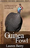 Download Getting Started with Guinea Fowl (Getting Started with... Book 7)