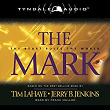 The Mark: Left Behind, Book 8 (       ABRIDGED) by Tim LaHaye, Jerry B. Jenkins Narrated by Frank Muller