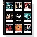 The Polaroid Book (Taschen's 25th Anniversary Special Editions) ~ Steve Crist