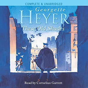 These Old Shades | [Georgette Heyer]
