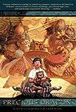 Precious Dragon: A Detective Inspector Chen Novel (Detective Inspector Chen Novels) (1597800821) by Williams, Liz