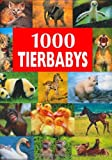 img - for 1000 Baby Animals (Bookmart) book / textbook / text book