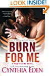 Burn For Me (A Phoenix Fire Novel)
