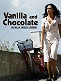 Vanilla and Chocolate (African English dubbed)