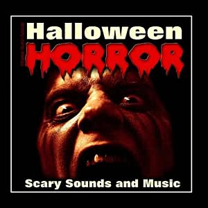 Ultimate Horror Sounds - Halloween Horror - Scary Sounds
