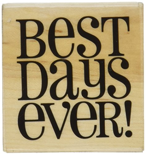 Hampton Art Expressions Rubber Stamps, Best Days Ever - 1