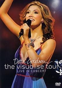 Delta Goodrem: The Visualise Tour Live in Concert