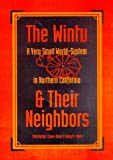 The Wintu and Their Neighbors: A Very Small World-System in Northern California (0816518009) by Chase-Dunn, Christopher