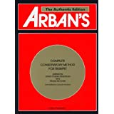 Arban's Complete Conservatory Method for Trumpet (Cornet) or Eb Alto, Bb Tenor, Baritone, Euphonium and Bb Bass in Treble Clef