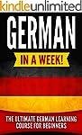 German in a Week!: The Ultimate Germa...