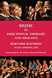 Music in Educational Thought and Practice: A Survey from 800 BC (Classic Texts in Music Education)