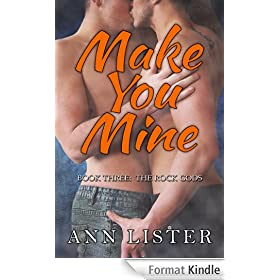 Make You Mine (The Rock Gods Book 3) (English Edition)