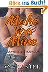 Make You Mine (The Rock Gods Book 3)...
