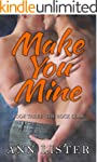 Make You Mine (The Rock Gods Book 3)...