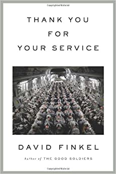 Thank You for Your Service: David Finkel: 9780374180669: Amazon.com
