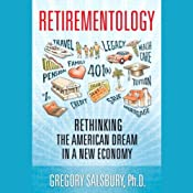Retirementology: Rethinking the American Dream in a New Economy | [Gregory Salsbury]
