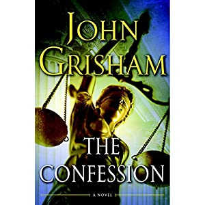 The Confession: A Novel | [John Grisham]