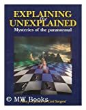 Explaining the Unexplained: Mysteries of the Paranormal (1853751200) by Eysenck, H. J.