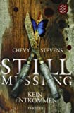 Still Missing - Kein Entkommen (German Edition)
