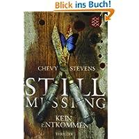 Still Missing - Kein Entkommen: Thriller