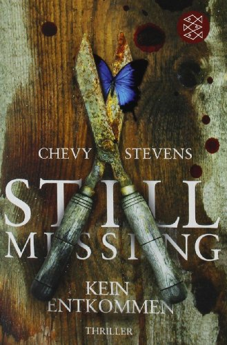 Still Missing - Kein Entkommen: Thriller