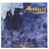 When Death Comes by Artillery (2009-08-11)