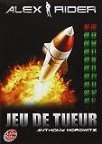 Alex Rider, tome 4 : Jeu de tueur