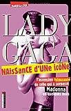 echange, troc Marielle Cro - Lady Gaga, naissance d'une icône