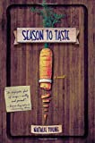 img - for By Natalie Young Season to Taste: A Novel book / textbook / text book
