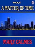 A Matter of Time Book 2