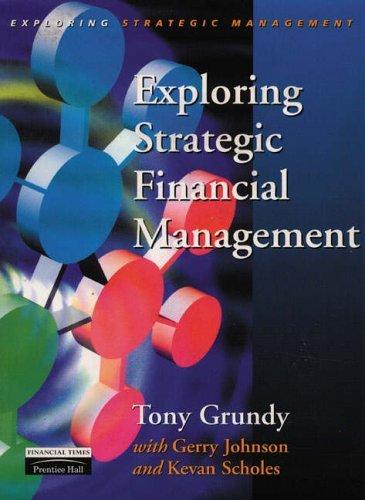 exploring-strategic-financial-management-exploring-strategic-management-by-tony-grundy-1998-04-14