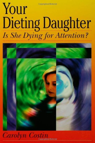 Your Dieting Daughter...Is She Dying For Attention? front-1046387