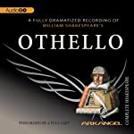 Othello: Arkangel Shakespeare | William Shakespeare