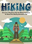 Hiking: Discover 8 Beginner Tips To H...