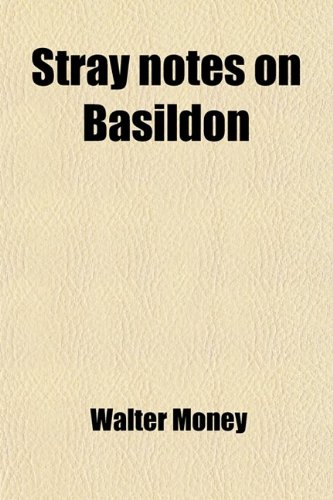 Stray Notes on Basildon