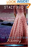 The Duke's Shotgun Wedding (Entangled...