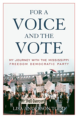 for-a-voice-and-the-vote-my-journey-with-the-mississippi-freedom-democratic-party-civil-rights-and-t
