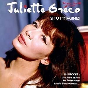 Juliette Greco - Si Tu T'Imagines - Amazon.com Music