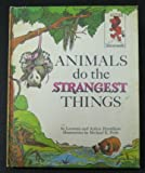 img - for Animals Do The Strangest Things (Step-Up Books) book / textbook / text book