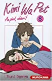 Kimi Wa Pet, Tome 8 (French Edition) (2351420659) by Yayoi Ogawa