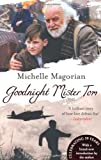 Goodnight Mister Tom. Michelle Magorian (0141332255) by Magorian, Michelle