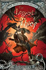 The Legend Thief (Hunter Chronicles)